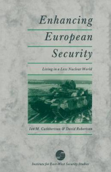 Enhancing European Security av Ian M. Cuthbertson og David Robertson (Heftet)