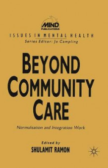 Beyond Community Care av Shula Ramon (Heftet)