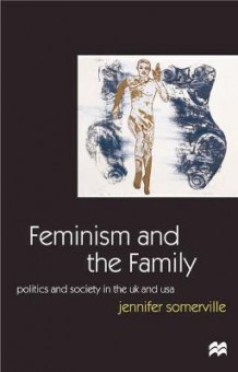 Feminism and the Family av Jennifer Somerville (Innbundet)
