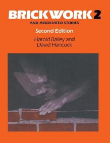 Brickwork 2 and Associated Studies av Harold Bailey og David Hancock (Heftet)