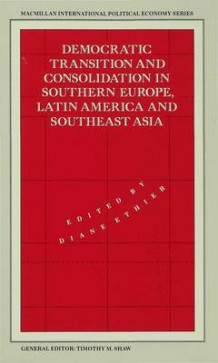 Democratic Transition and Consolidation in Southern Europe, Latin America and South-east Asia 1990 (Innbundet)