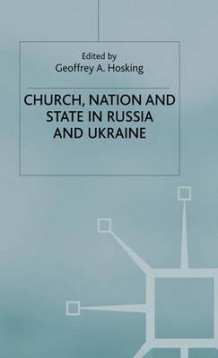 Church, Nation and State in Russia and Ukraine (Innbundet)