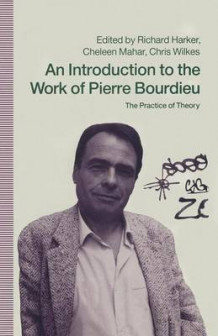 An Introduction to the Work of Pierre Bourdieu (Heftet)