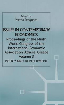 Issues in Contemporary Economics: Policy and Development v.3 (Innbundet)