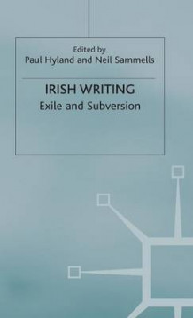 Irish Writing av Paul Hyland (Innbundet)