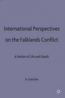 International Perspectives on the Falklands Conflict (Innbundet)