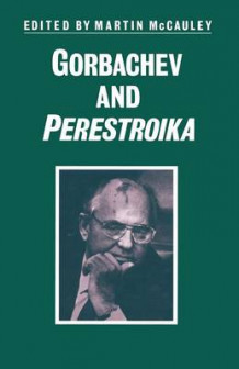 Gorbachev and Perestroika (Heftet)