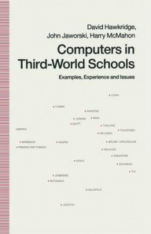Computers in Third World Schools av David G. Hawkridge, John Jaworski og Harry McMahon (Heftet)