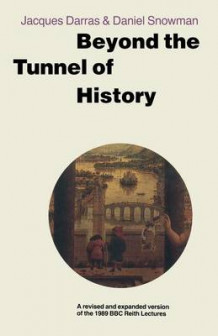 Beyond the Tunnel of History av Jacques Darras (Heftet)
