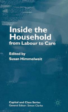Inside the Household av Susan Himmelweit (Innbundet)