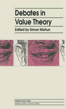 Debates In Value Theory (Innbundet)
