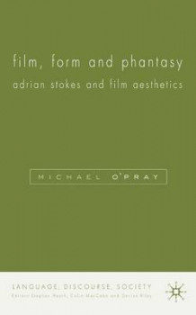 Film, Form and Phantasy av Michael O'Pray (Innbundet)