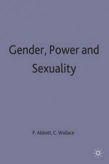 Gender, Power and Sexuality (Innbundet)