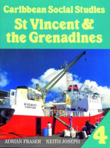 Caribbean Social Studies 4: St Vincent & the Grenadines av Mike Morrissey (Heftet)