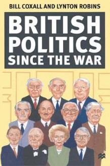 British Politics Since the War av Bill Coxall og Lynton Robins (Heftet)