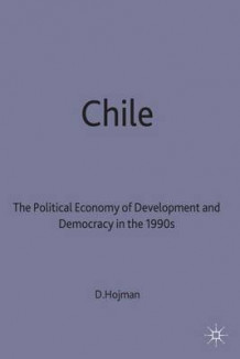 Chile av David E. Hojman (Innbundet)
