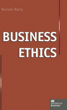 Business Ethics av Norman P. Barry (Innbundet)