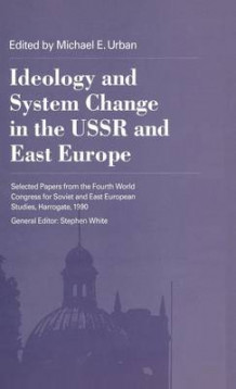 Ideology System Change in the USSR and East Europe av Hendrik Hegemann (Innbundet)