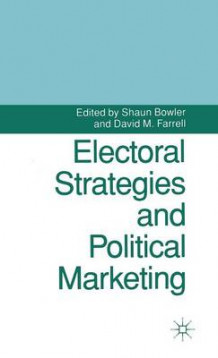 Electoral Strategies and Political Marketing (Innbundet)