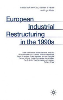 European Industrial Restructuring in the 1990s (Innbundet)