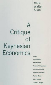 A Critique of Keynesian Economics (Innbundet)