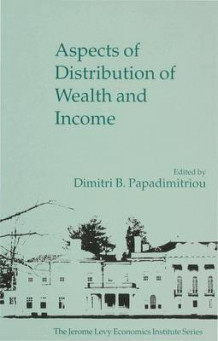 Aspects of Distribution of Wealth and Income (Innbundet)