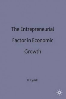 The Entrepreneurial Factor in Economic Growth av Harold Lydall (Innbundet)
