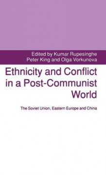 Ethnicity and Conflict in a Post-Communist World 1992 (Innbundet)