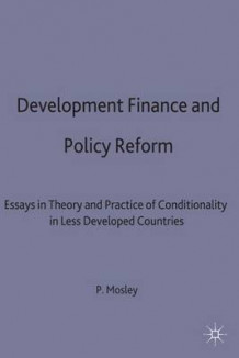 Development Finance and Policy Reform 1992 (Innbundet)