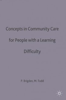 Concepts in Community Care for People with a Learning Difficulty (Heftet)
