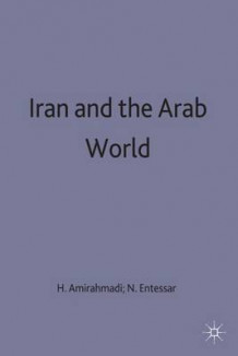 Iran and the Arab World (Innbundet)