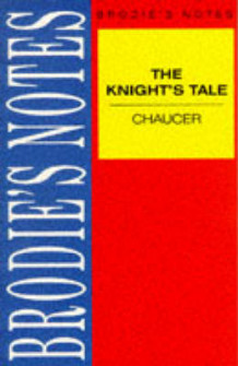 "Brodie's Notes on Chaucer's ""Knight's Tale"": Parallel text av Geoffrey Chaucer og F.W. Robinson (Heftet)"