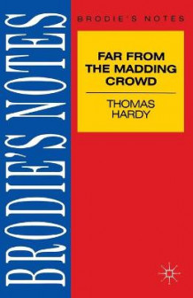 "Hardy: ""Far from the Madding Crowd"" (Heftet)"