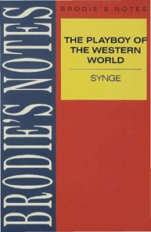 Synge: The Playboy of the Western World (Heftet)