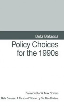 Policy Choices for the 1990's av Bela Balassa (Innbundet)