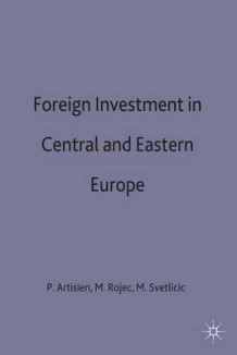 Foreign Investment in Central and Eastern Europe 1993 (Innbundet)