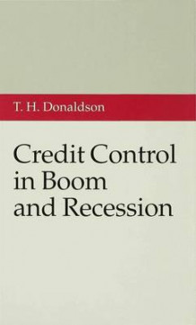 Credit Control in Boom and Recession (Innbundet)