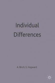 Individual Differences av Ann Birch og Sheila Hayward (Heftet)