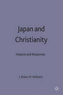 Japan and Christianity (Innbundet)
