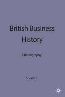 British Business History (Innbundet)