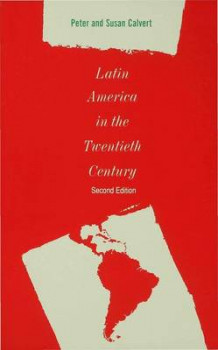Latin America in the Twentieth Century av Peter Calvert (Heftet)