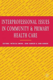 Interprofessional Issues in Health and Community Care (Heftet)