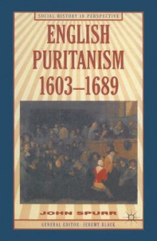 English Puritanism av Professor John Spurr (Heftet)