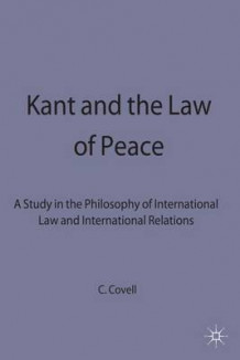 Kant and the Law of Peace av Charles Covell (Innbundet)