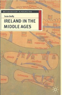 Ireland in the Middle Ages av Sean Duffy (Heftet)