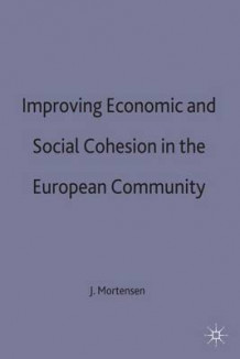 Improving Economic and Social Cohesion in the European Community 1994 (Innbundet)