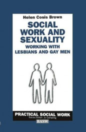 Social Work and Sexuality av Helen Cosis Brown (Heftet)
