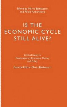 Is the Economic Cycle Still Alive? (Innbundet)