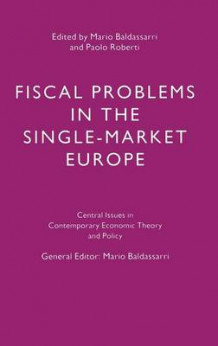 Fiscal Problems in the Single-Market Europe (Innbundet)