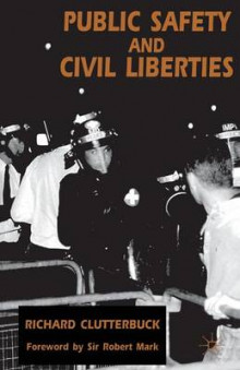 Public Safety and Civil Liberties av Richard Clutterbuck (Heftet)